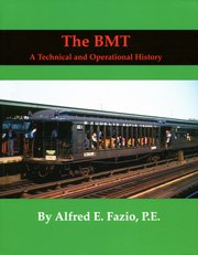 9781607028642: The BMT: A Technical and Operational History