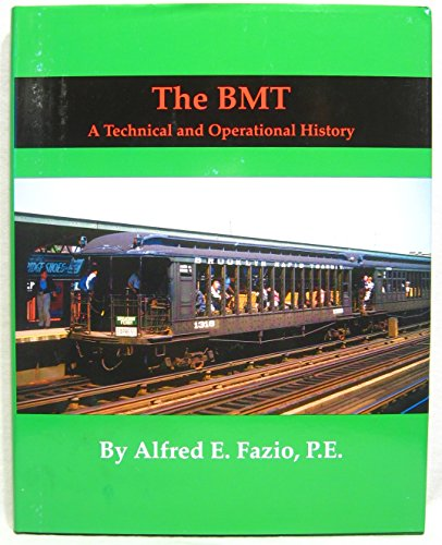 9781607028659: The BMT. A Technical and Operational History