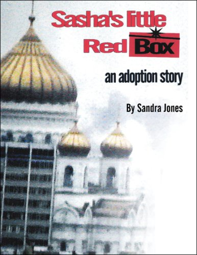 9781607031871: Sasha's Little Red Box: An Adoption Story
