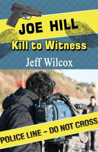 Joe Hill: Kill to Witness: Jeff Wilcox
