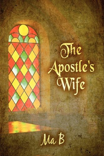 9781607033318: The Apostle's Wife