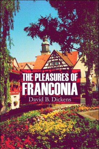 9781607033554: The Pleasures of Franconia