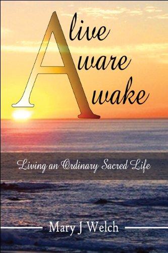 9781607033653: Alive Aware Awake: Living an Ordinary Sacred Life