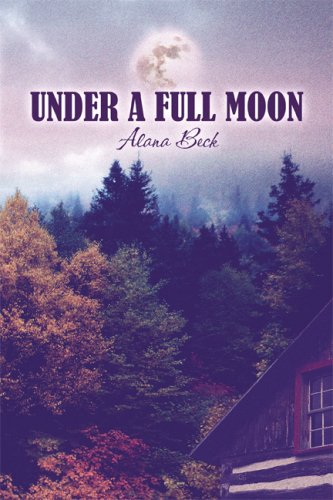 Under a Full Moon: Alana Beck