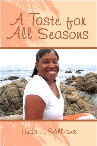 A Taste for All Seasons (1607034204) by Linda L. Williams