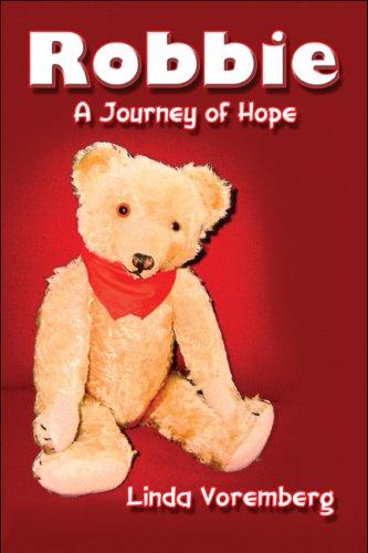 Robbie: A Journey of Hope: Voremberg, Linda
