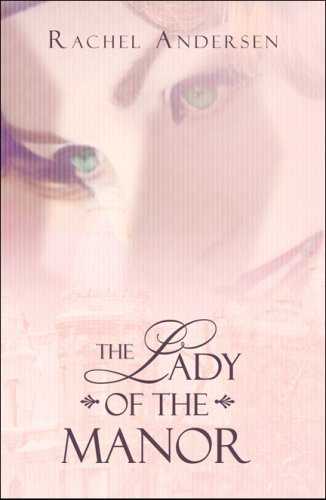 9781607035152: The Lady of the Manor