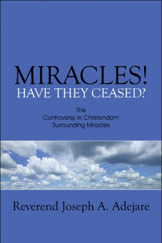 9781607036807: Miracles! Have They Ceased?: The Controversy in Christendom Surrounding Miracles