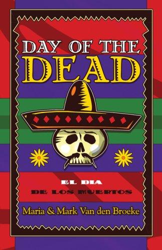 9781607037163: Day of the Dead: El Dia De Los Muertos