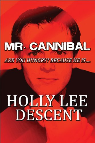 9781607037910: Mr. Cannibal: Are you hungry? Because he is....