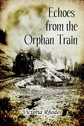 Echoes from the Orphan Train: V'Ann Willoughby
