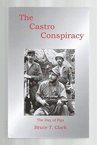 9781607040026: The Castro Conspiracy