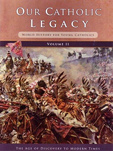 9781607040934: Our Catholic Legacy Vol. 2