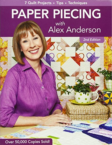 9781607051787: Paper Piecing with Alex Anderson: 7 Quilt Projects -- Tips --Techniques