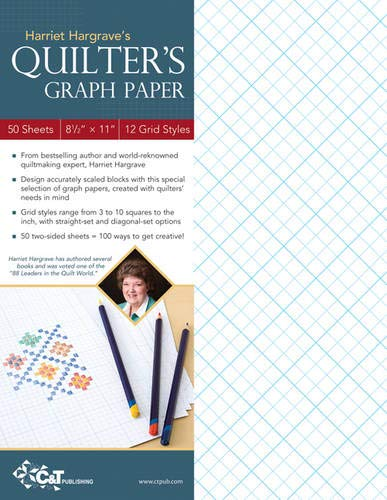 Harriet Hargrave's Quilter's Graph Paper: 50 Sheets, 8-1/2 x 11, 12 Grid Styles (1607051990) by Hargrave, Harriet