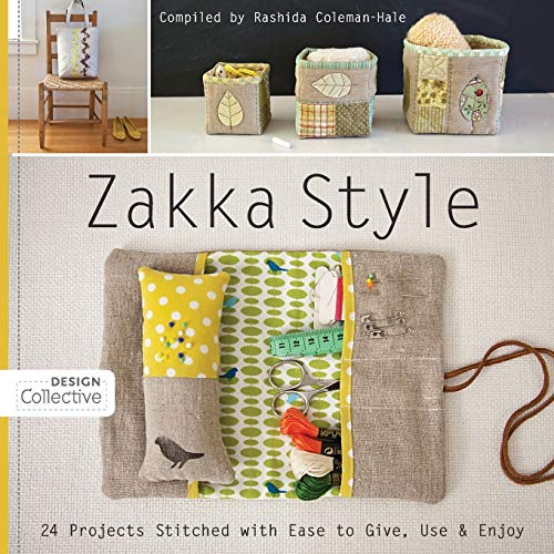 9781607054160: Zakka Style: 24 Projects Stitched with Ease to Give, Use & Enjoy (Design Collective)