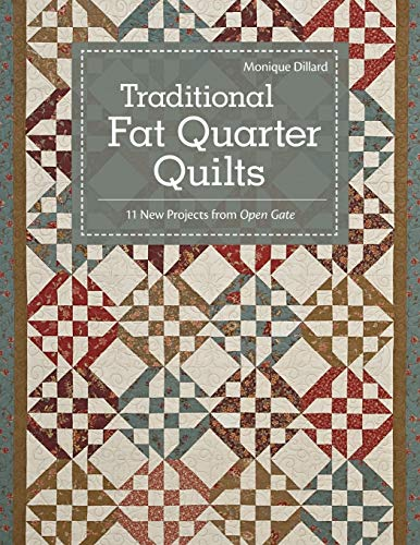 9781607054375: Traditional Fat Quarter Quilts: 11 Traditional Quilt Projects From Open Gate