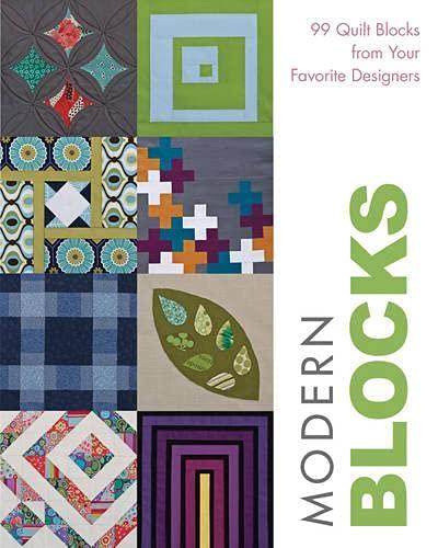 9781607054450: Modern Blocks: 99 Quilt Blocks from Your Favorite Designers