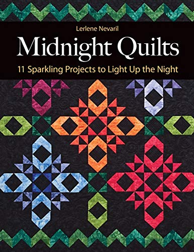 9781607054566: Midnight Quilts: 11 Sparkling Projects to Light Up the Night