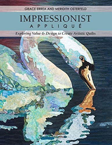 9781607054672: Impressionist Applique: Exploring Value & Design to Create Artistic Quilts