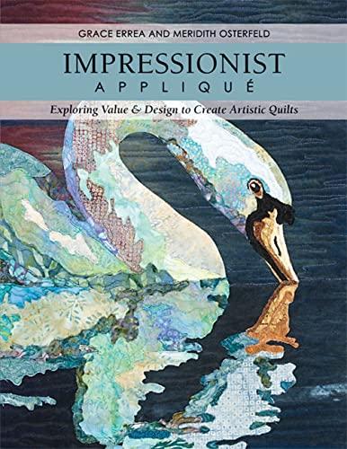 9781607054672: Impressionist Applique: Exploring Value & Design to Create Artistic Quilts