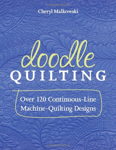 9781607056362: Doodle Quilting: Over 120 Continuous-Line Machine-Quilting Designs