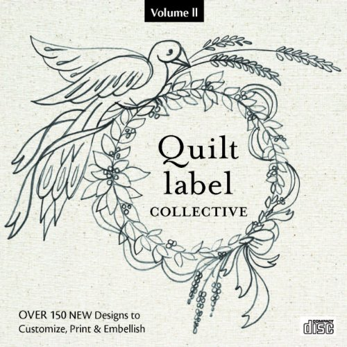 9781607056409: Quilt Label Collective CD: Over 150 NEW Designs to Customize, Print & Embellish (Volume 2)
