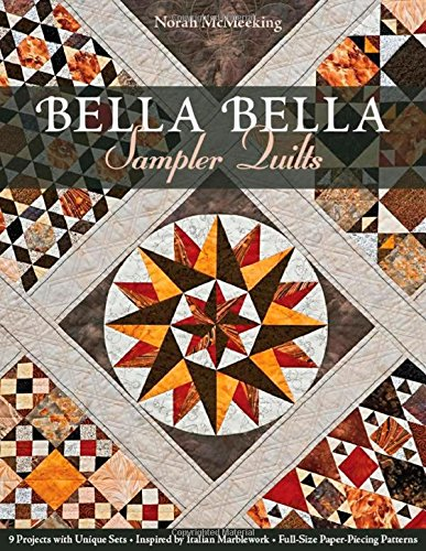 9781607056416: Bella Bella Sampler Quilts: 9 Projects with Unique Sets · Inspired by Italian Marblework · Full-Size Paper-Piecing Patterns