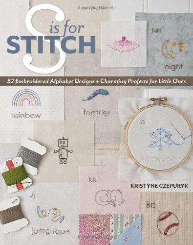 9781607056515: S is for Stitch