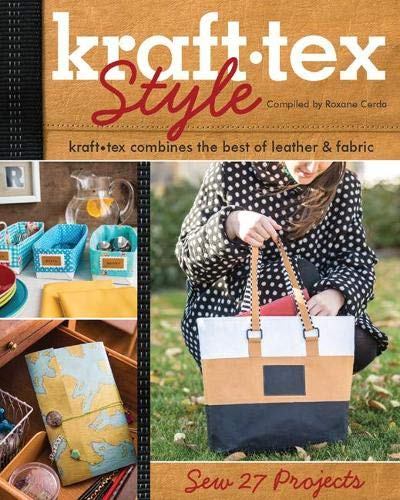 kraft•tex™ Style: kraft•tex Combines the Best of