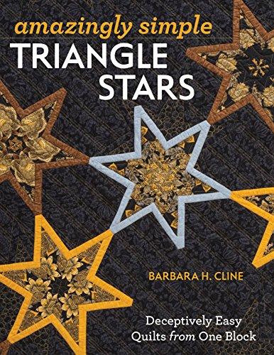 Amazingly Simple Triangle Stars : Deceptively Easy: Barbara H. Cline