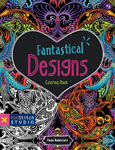 9781607059356: Fantastical Designs Coloring Book: 18 Fun Designs + See How Colors Play Together + Creative Ideas (Fun Stitch Studio Coloring Book)