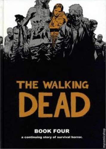 9781607060000: The Walking Dead Book 4: v. 4
