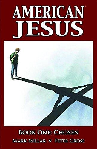 9781607060062: American Jesus Volume 1: Chosen: Chosen v. 1