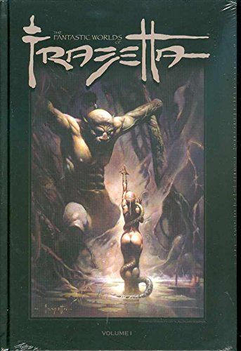 9781607060093: The Fantastic Worlds of Frank Frazetta, Vol. 1 (v. 1)