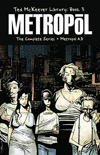 Ted McKeever Library Book 3: Metropol (Bk. 3) (1607060191) by Ted McKeever
