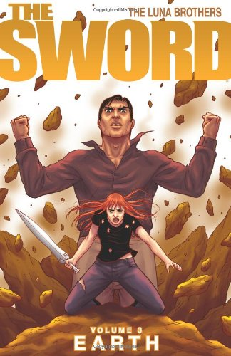 The Sword Volume 3: Earth (Sword (Image Comics))