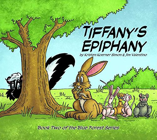 9781607061106: Tiffany's Epiphany (Book 2 Blue Forest Series)