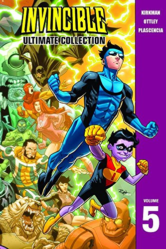 Invincible: The Ultimate Collection Volume 5 (Invincible Ultimate Collection): Kirkman, Robert, ...