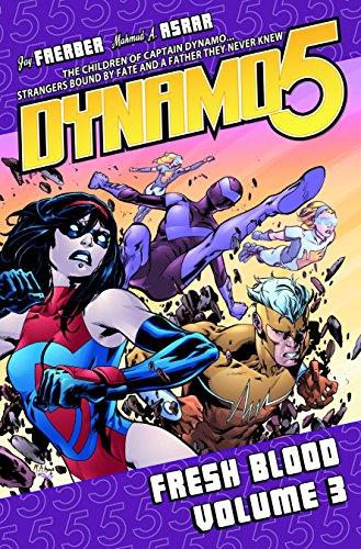 Dynamo 5 Volume 3: Fresh Blood (Dynamo 5 Tp) (1607061317) by Jay Faerber