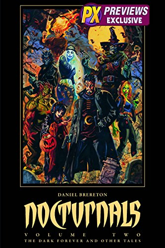 9781607061335: Nocturnals Volume Two: The Dark Forever And Other Tales DIAMOND PREVIEWS EXCLUSIVE EDITION (Limited to 1,000 Copies / Includes 16 BONUS Pages) (Vol. 2)