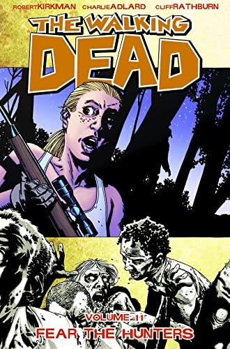 9781607061816: The Walking Dead Volume 11: Fear The Hunters