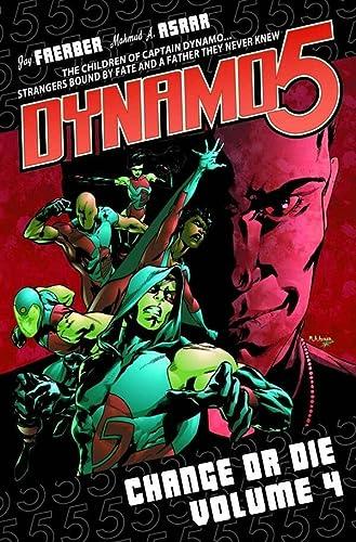 9781607061823: Dynamo 5 Volume 4: Change Or Die