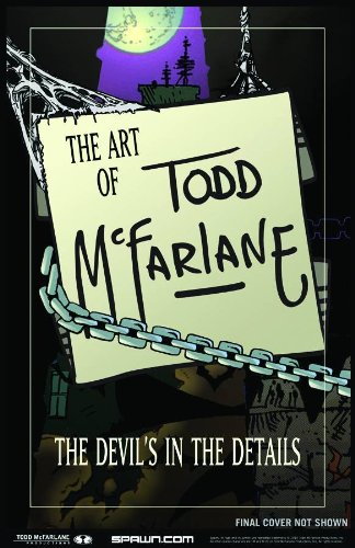 9781607062349: Art of Todd McFarlane: The Devil's in the Details S&N HC