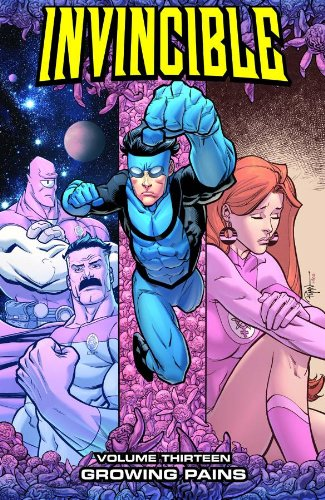 9781607062516: Invincible Volume 13: Growing Pains