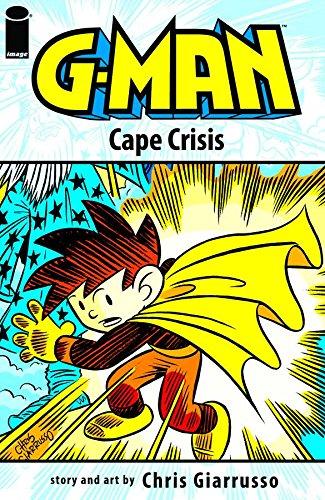 G-Man Volume 2: Cape Crisis: Chris Giarrusso