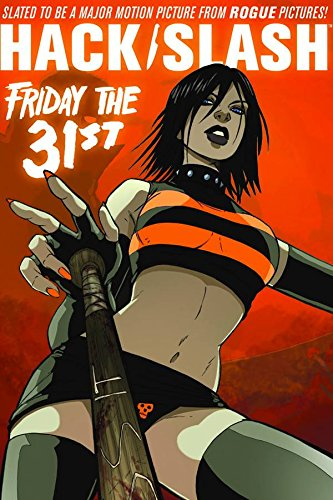 Hack/Slash Volume 3: Friday the 31st TP