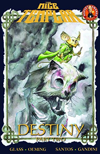 9781607062899: Mice Templar Volume 2.2: Destiny Part 2 HC
