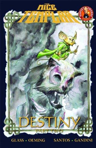9781607063131: Mice Templar Volume 2.2: Destiny Part 2 TP