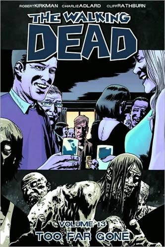 9781607063292: The Walking Dead - Volume 13